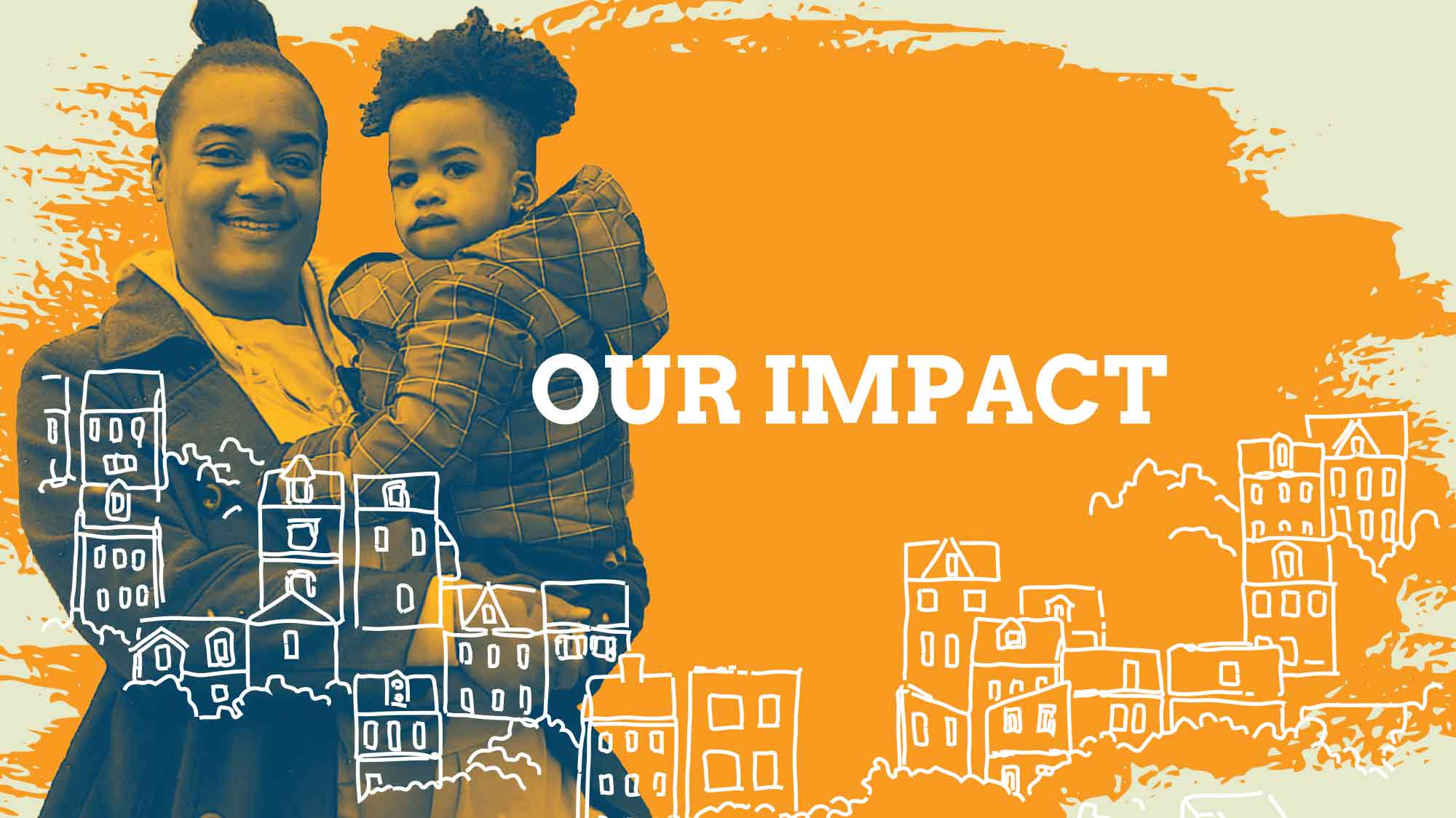 Banner graphic and mom holding child. Text: Our impact
